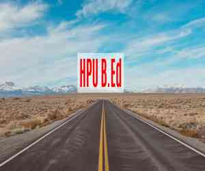 HPU B.Ed. Admit Card 2020 Hall Ticket Available to Download